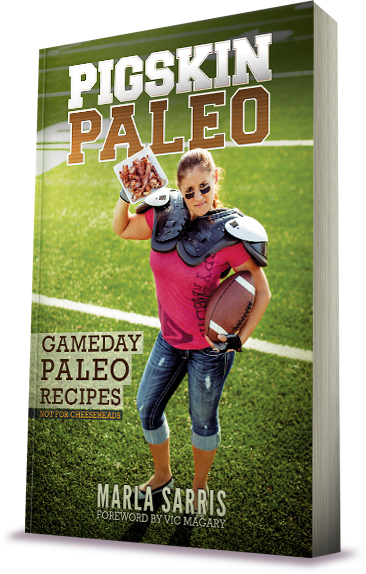 Paleo Porn Cookbook - Pigskin Paleo: Game Day Recipes