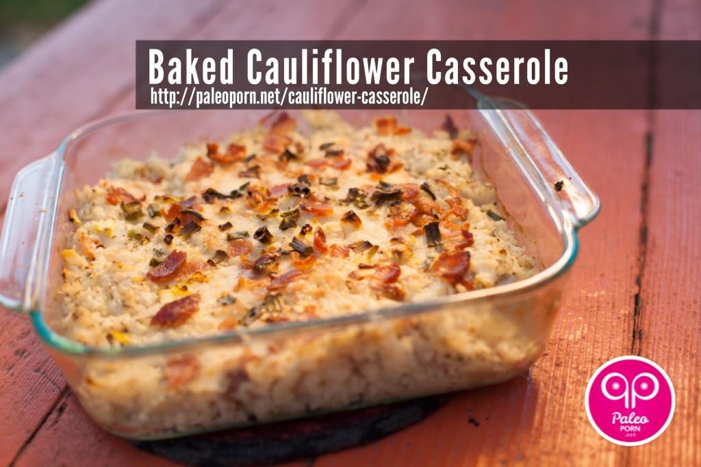 Paleo Baked Cauliflower Casserole