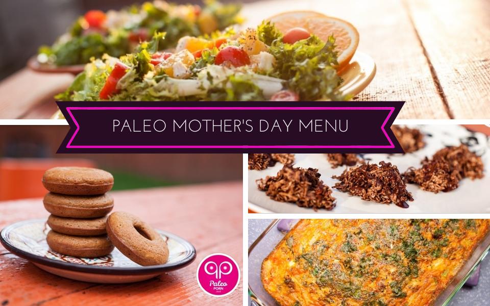 Paleo Mother's Day Menu