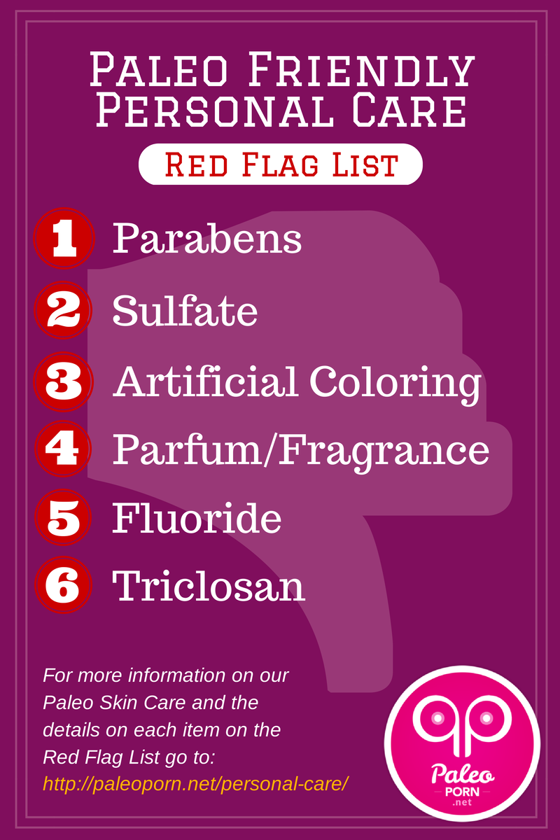 Paleo Skin Care Red Flag List