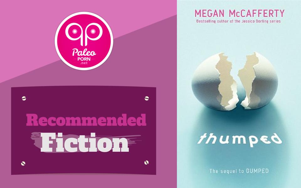 Thumped by Megan McCafferty