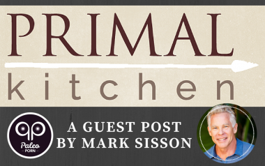 Mark Sisson Primal Kitchen Paleo Restaurants Guest Post on Paleo Porn